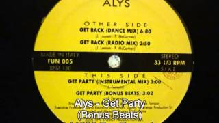 Alys - Get Party (Bonus Beats)