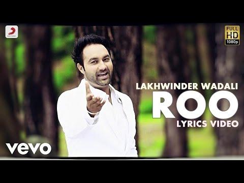 Lakhwinder Wadali - Roo | Naina Di Gal |...