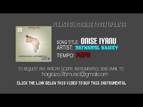 Onise Iyanu by Nathaniel Bassey (Instrumental) - YouTube