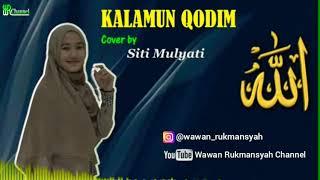 Download Lagu KALAMUN QODIM || COVER BY SITI MULYATI mp3