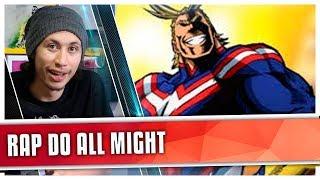REACT Rap do All Might (Boku no Hero Academia) (7 Minutoz)