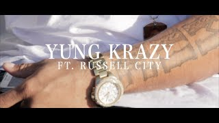 "Yung Krazy ft  Russell City  ""Gangsta Life"""
