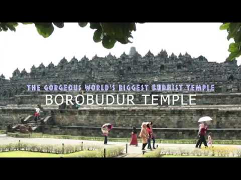 Welcome to The Gorgeous and Amazing World's Biggest Budhist Temple of Borobudur