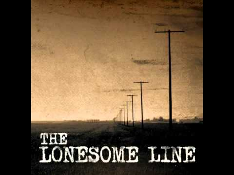 8. Other Side of the Fence - The Lonesome Line