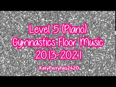 Level 5 (Piano) Gymnastics Floor Music 2013-2021