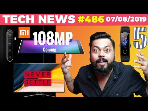 108MP Xiaomi Phone Coming, OnePlus TV India Launch, Realme 64MP Photos,Honor Band 5, vivo S1-TTN#486
