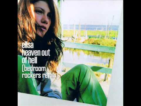Elisa - Heaven Out Of Hell (Bedroom Rockers Remix)