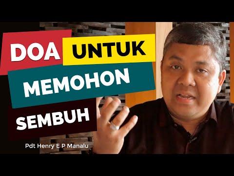INI DOA UNTUK MEMOHON KESEMBUHAN YANG DIAJARKAN TUHAN | PDT HENRY E P MANALU