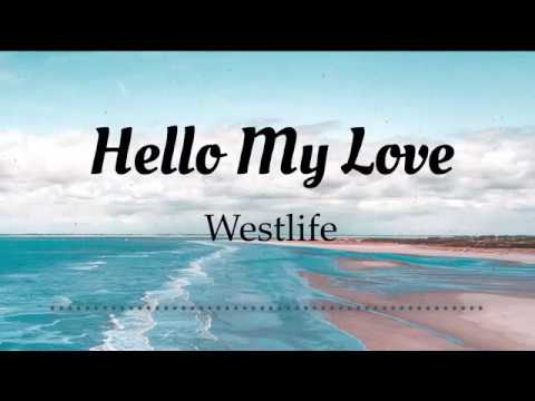 Westlife - Hello My Love (Lyrics Video)