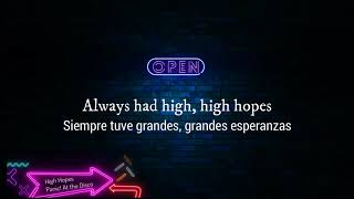 Panic! At The Disco - High Hopes (Lyrics español-inglés)