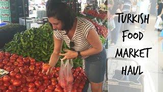 Turkish Food Pazar (Market) Haul | MERSIN, TURKEY