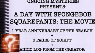 a day with spongebob squarepants the end one year anniversary 5 pages of script audio log
