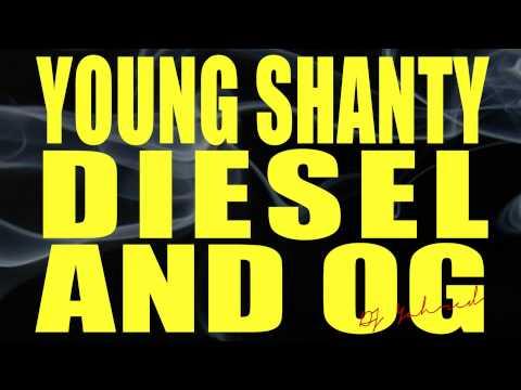 Young Shanty Iyahson  Diesel and OG  Blow Ya Smoke