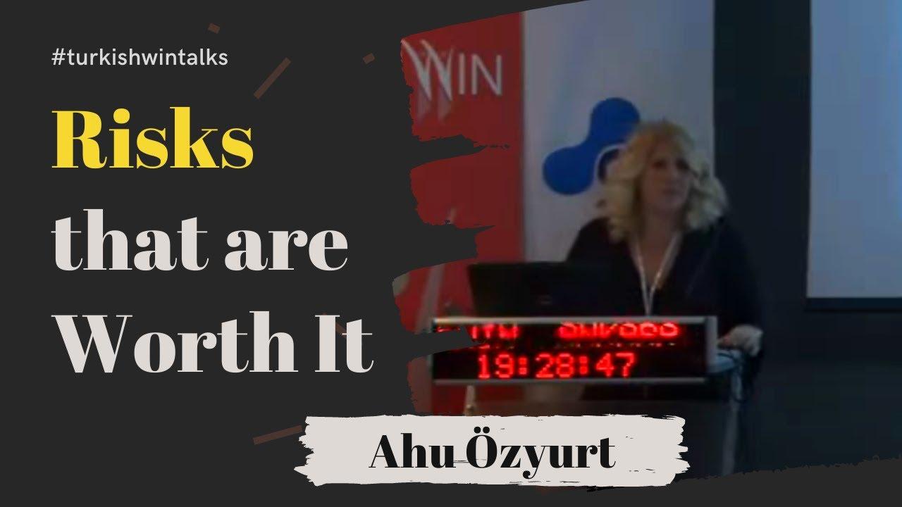 Ahu Özyurt | Risks that are Worth It
