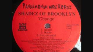 Shadez Of Brooklyn - Change Instrumental