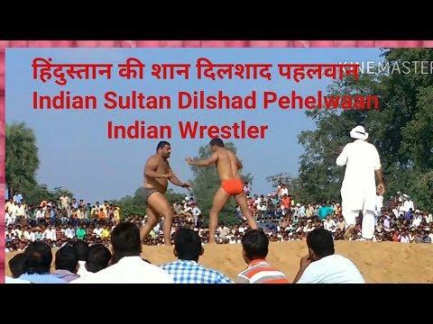 Dilshad Pehelwan  Sultan of Indian wrestling