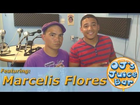 OJ's Juice Bar | 05/07/2017 | feat. Marcelis Flores