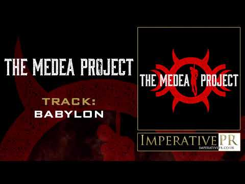 The Medea Project - Babylon