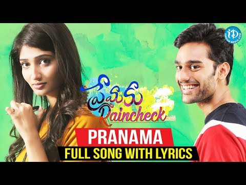 Premaku Raincheck - Pranama Full Song With Lyrics || Shreshta || Satya Yamini