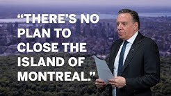No plan to close island of Montreal due to COVID-19, Legault says