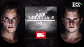 SICK INDIVIDUALS - Free (Original Mix)