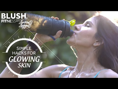 Skin Care With Sonnalli Seygall | Blush Fitness