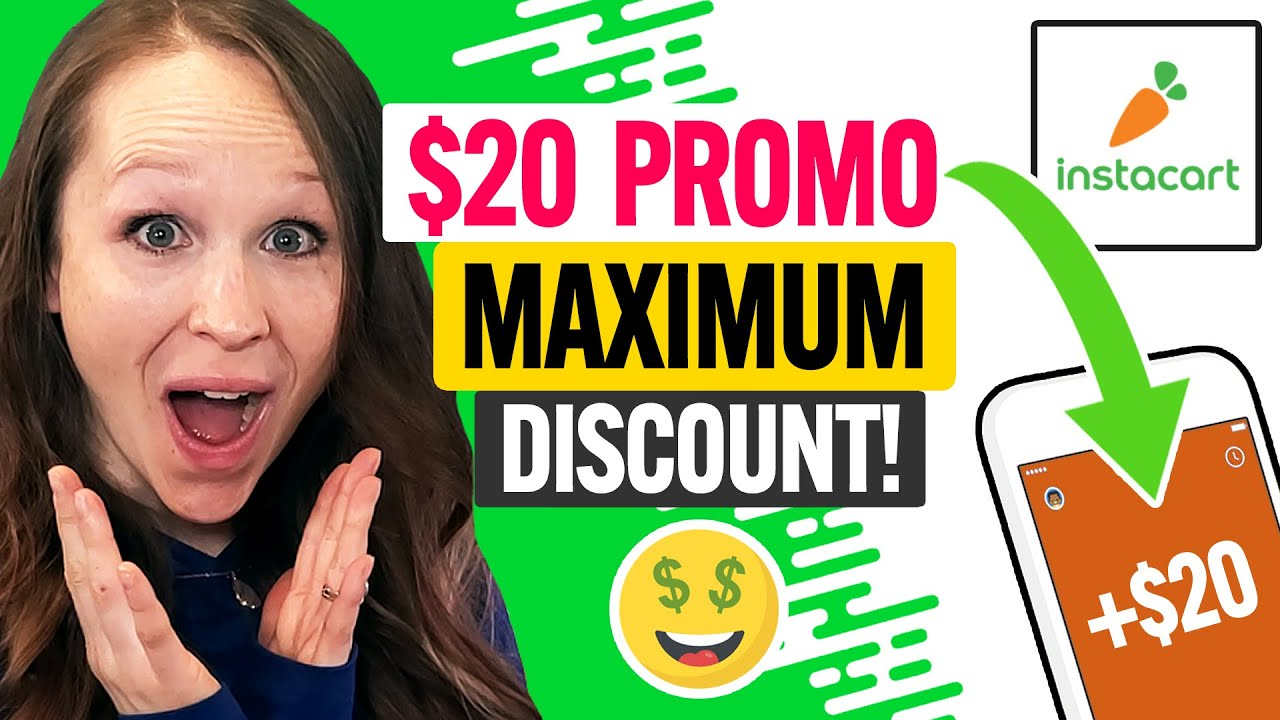 Download 🥕 Instacart Promo Code 2021: MAX Coupon Discount for New Users and Existing Customers (100% Works)