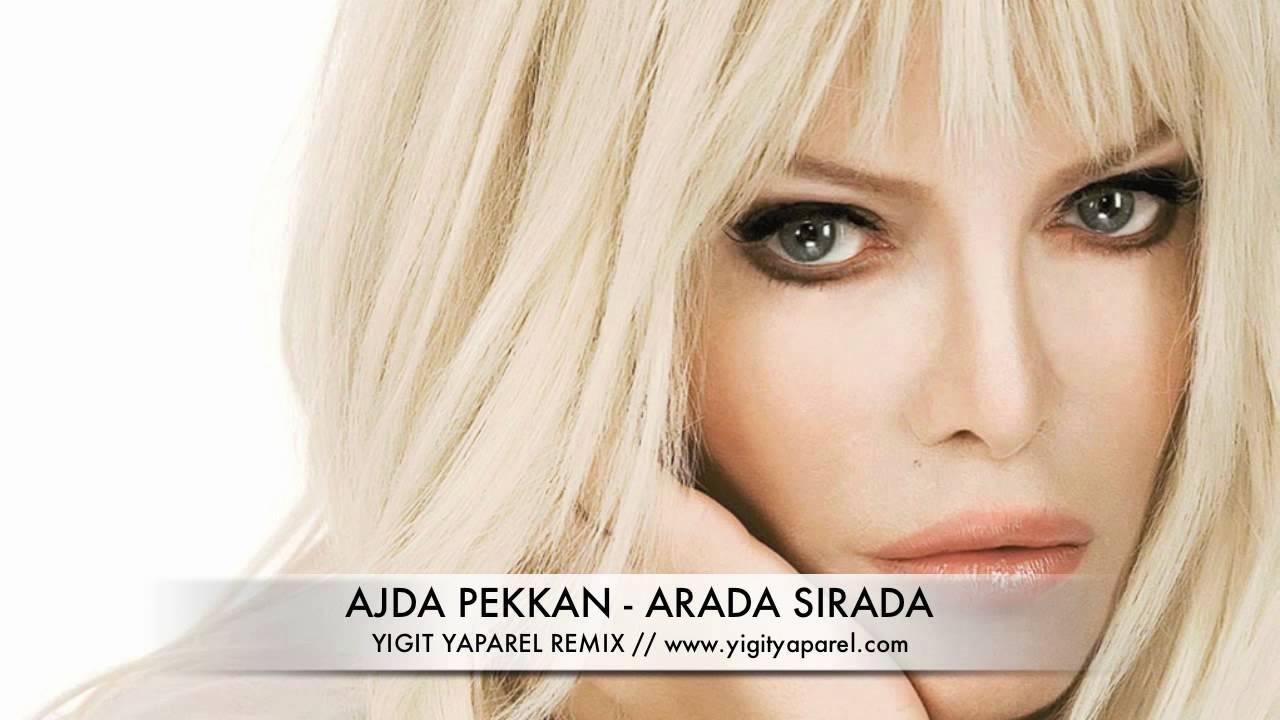 Ajda Pekkan - Arada Sırada - YouTube