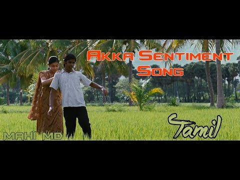 Akka Love | Sister Sentiment Song | Tamil | Love You Akka