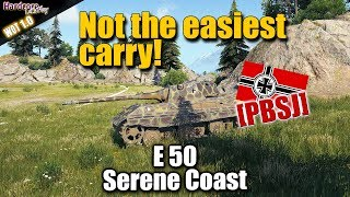 WoT: E 50, German tier 9 medium tank with a hard carry, WORLD OF TANKS