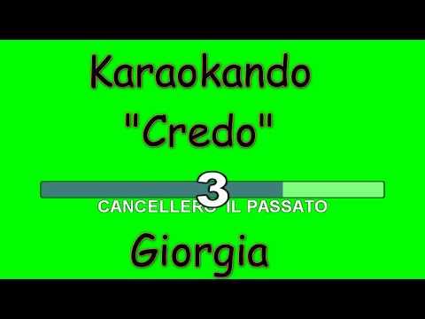 Karaoke Italiano - Credo - Giorgia ( Testo )