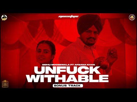 UNFUCKWITHABLE (Official Video) Sidhu Moose Wala | Afsana Khan | MooseTape | The Kidd | Bonus Track