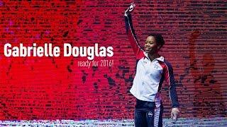 Gabby Douglas - Ready for 2016!