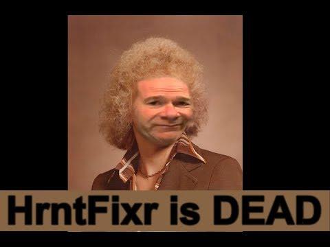 HrntFixr is DEAD