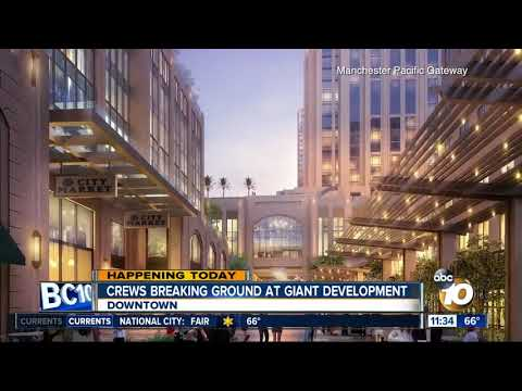 Crews breaking ground on massive San Diego waterfront development