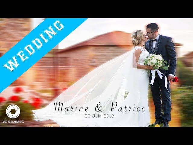 WEDDING | Marine & Patrice | Wedding Day | 2018 | JP CONCEPT