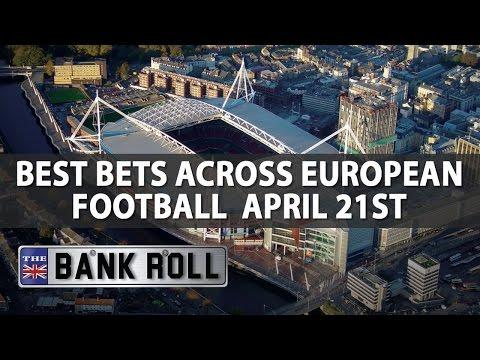 Best Bets Across European Football | The Bankroll | W/C Fri 21st April