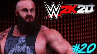 WWE 2K20 : Auf Rille zum Titel #20 - BRAUN STROWMAN OHHHH !! 😱🔥