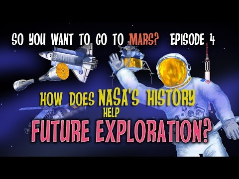So You Want to Go to Mars? How Does NASA's History Help Future Exploration?