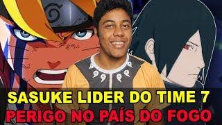SASUKE SERÁ LÍDER DO TIME 7! NOVAS GUERRAS?!