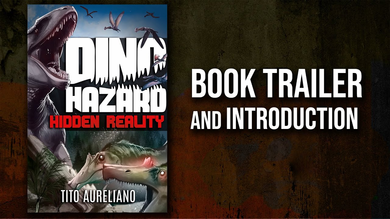 'Dino Hazard:  Hidden Reality' Book trailer and introduction