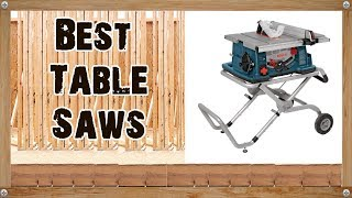 best table saw 2017 2018 portable pro tools