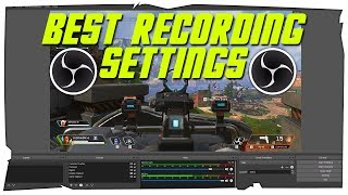 How To Record With OBS! (Best 2019 OBS Settings WITH NO LAG
