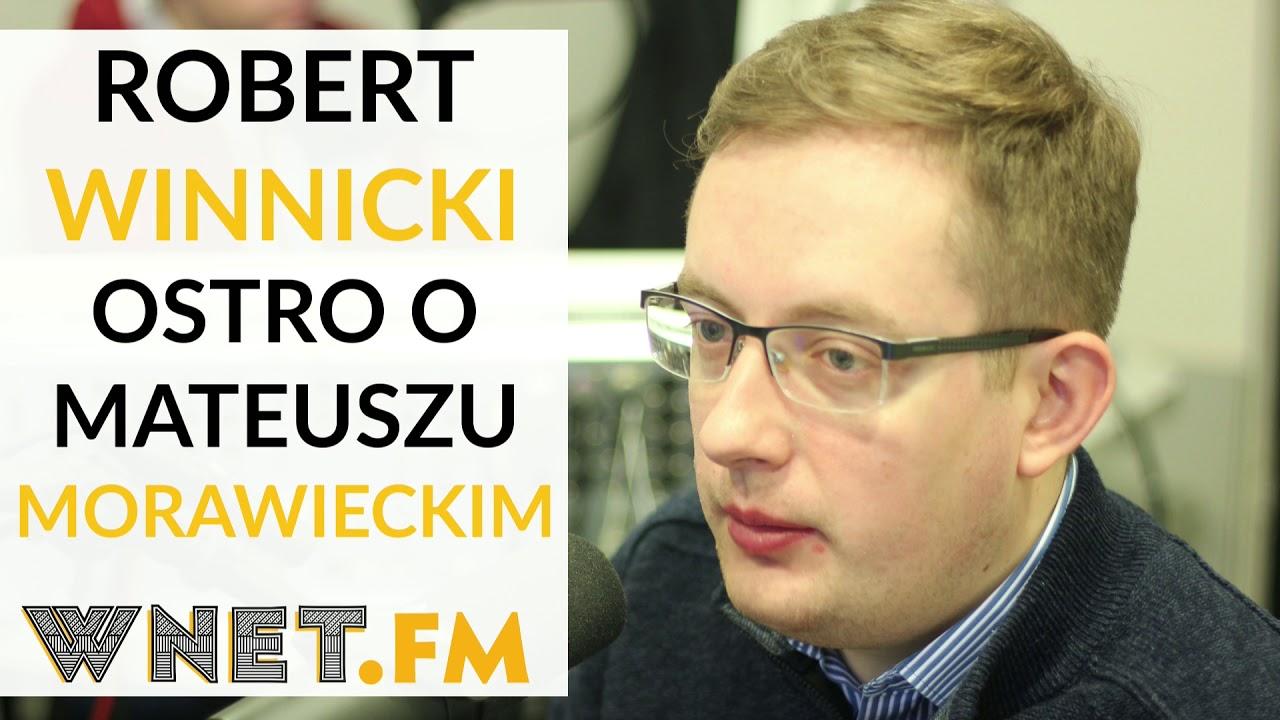 """Winnicki ostro o Morawieckim: Zmiana jest fatalna. """"Będziemy mieli premiera bankstera"""""""