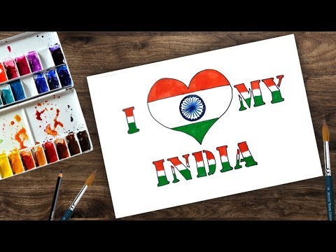 How to Draw I LOVE MY INDIA | How to draw Republic day of India