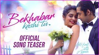 Bekhabar Kashi Tu | Official Teaser | Sanskruti Balgude, Sumedh Mudgalkar | Song Album