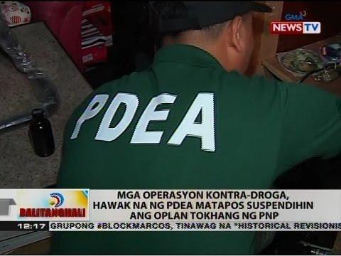 BT: Mga operasyon kontra-droga, hawak na ng PDEA matapos suspendihin ang oplan tokhang ng PNP