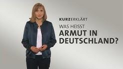 #kurzerklärt: Was heißt Armut in Deutschland?
