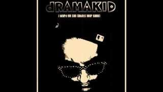dramakid - That