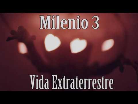 Milenio 3 - Vida Extraterrestre (Programa Completo)